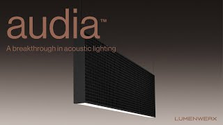 Audia, a breakthrough in acoustic lighting