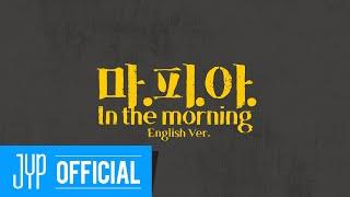 Kadr z teledysku 마.피.아. In the morning (English Ver.) tekst piosenki ITZY