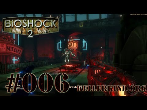 Bioshock 2 [HD|60FPS] #006 - Flamme an! ★ Let's Play Bioshock 2