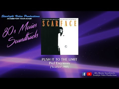 "Push It To The Limit - Paul Engemann (""Scarface"", 1983)"