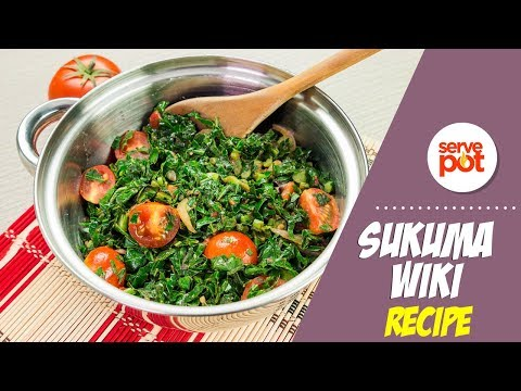 Learn How To Make Sukuma Wiki