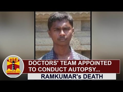 Ramkumars-Death--Doctors-Team-appointed-to-conduct-Autopsy-Thanthi-TV