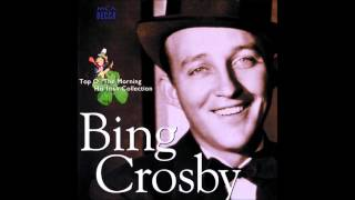 Bing Crosby  The rose of tralee