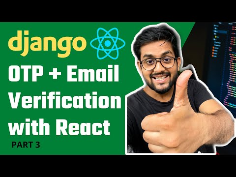Otp Verification in Django | With OTP limit in Django @REACT  | Part 3 thumbnail