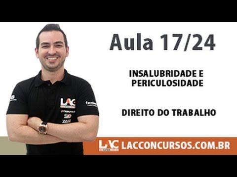 Insalubridade e Periculosidade - Direito do Trabalho - 17/24