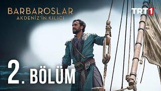 Barbaroslar Akdeniz'in Kılıcı 2. Bölüm