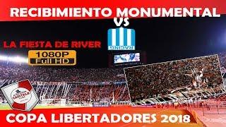 RECIBIMIENTO MONUMENTAL DE RIVER PLATE VS RACING / COPA LIBERTADORES 2018