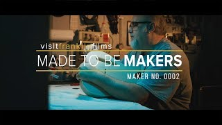 "Visit Franklin Video ""Made to be Makers"" Series"