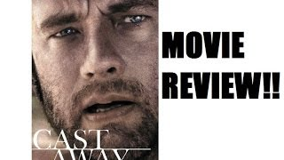 Cast Away 2000 Movie Review Old Movie Reviews