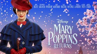 Mary Poppins Returns Official Trailer (2018) HD - Emily Blunt, Emily Mortimer