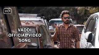 Burma Movie Vaddi Official Video Song