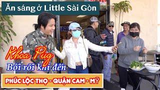 Ăn Sáng Ở Little Sài Gòn, Quận Cam! - Khoa Pug Bối Rối Không Biết Đang Ở Mỹ Hay VN Tại Phúc Lộc Thọ