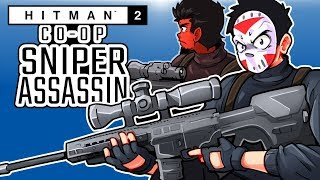 Hitman - SNIPER ASSASSIN CO-OP WITH CARTOONZ! (Taking them all out!)