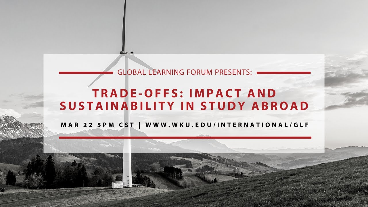 Trade-offs: Impact and Sustainability in Study Abroad Video Preview