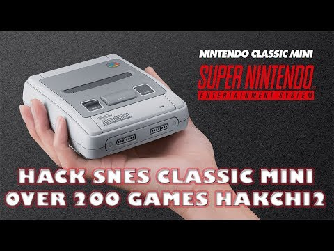 Download 200+ Games To SNES Classic Mini HakChi 2 21d Tutorial