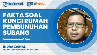 Fakta Soal Kunci Rumah Kasus Pembunuhan Subang, Yosef Lupa Mengunci Pintu? Ini Jawaban Indra Zainal