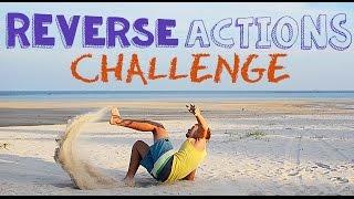 REVERSE ACTIONS CHALLENGE // Действия наоборот