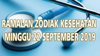 Ramalan Zodiak Kesehatan Minggu 22 September 2019