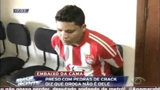 BRASIL URGENTE MG   Troféu Cara De Pau   Bandido Diz Que Droga Não é Dele