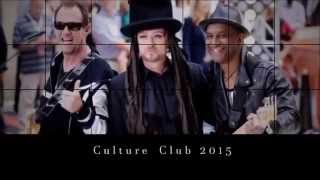 Culture Club - The Truth Is A Runaway Train (Live 2015)