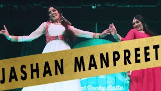 JASHAN 2017 Vol 1 | Manpreet Toor and Reyva Dhillon
