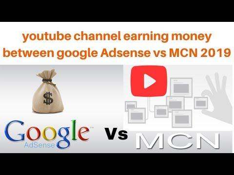 youtube channel earning money between google Adsense vs MCN 2019