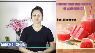 WATERMELON : Benefits,Side Effects and Best Time To Eat