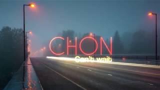 CHON | Can't Wait | Letra | Español