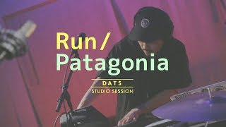 DATS – Run / Patagonia(STUDIO SESSION)