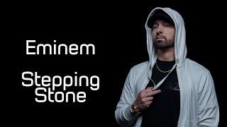 Eminem - Stepping Stone (Lyrics)
