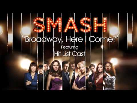 Broadway, Here I Come! (SMASH Cast - Hit List Version) Mp3