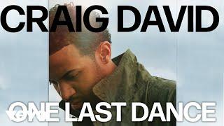 Craig David   One Last Dance (Official Audio)