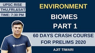 L3: Biomes Part 1 | 60 Days Crash Course for Prelims 2020 | Ajit Tiwari