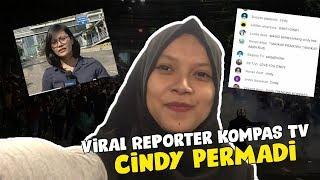 Viral Reporter KOMPAS TV, Cindy Permadi yang Meliput Aksi 22 Mei