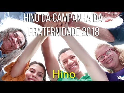 Hino da Campanha da Fraternidade 2018