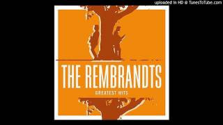 Rembrandts - End of the Begining / 1995