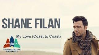 Shane Filan - My Love (Coast To Coast)