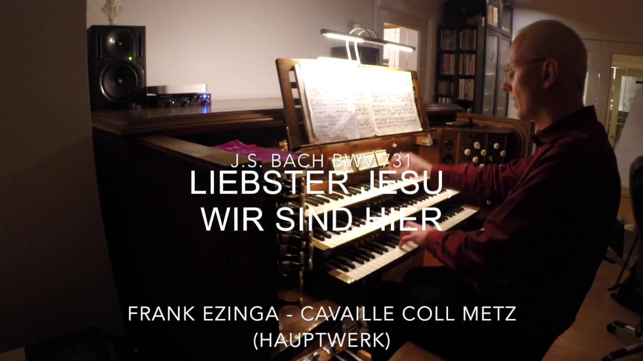 Liebster Jesu, wir sind here – BWV 731