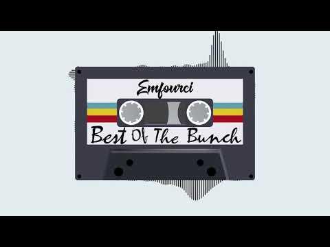 Emfourci   Best of the bunch (Prod. by ESBEE-RECORDS)