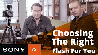 Choosing the Right Flash for your Sony Alpha Camera