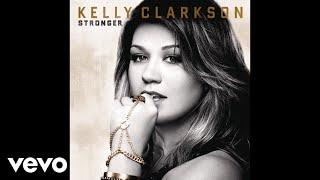 Kelly Clarkson - Breaking Your Own Heart (Audio)