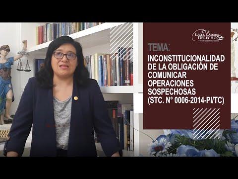 INCONSTITUCIONALIDAD DE OBLIGACIÓN DE COMUNICAR OPERACIONES SOSPECHOSAS (STC 0006-2014-PI/TC)