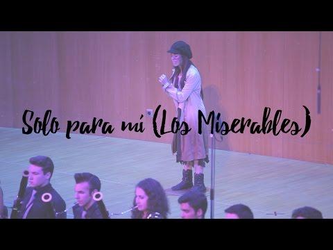 Los Miserables - Solo para mí (On my own) | Marta Gálvez