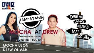 JULY 12, 2019 - TAMBAYANG MOCHA AT DREW