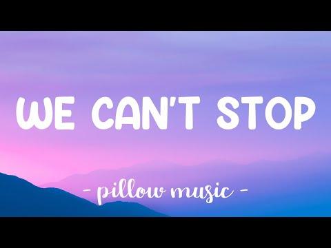 We Can't Stop - Miley Cyrus (Lyrics) 🎵