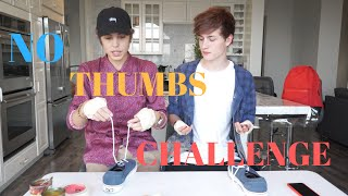 NO THUMBS CHALLENGE W/ Matthew Espinosa