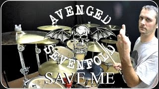 AVENGED SEVENFOLD - Save Me - Drum Cover