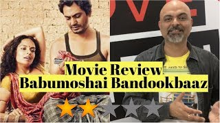 Babumoshai Bandookbaaz Video Movie Review - TutejaTalks