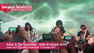 Azlan & The Typewriter   Idola di Jelajah AJL27