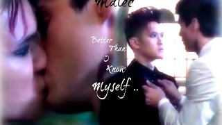 Magnus And Alec ~ Malec ~ Better Than I Know Myself